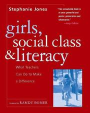 Cover of: Girls, Social Class, and Literacy: What Teachers Can Do to Make a Difference