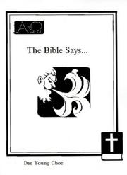 Cover of: The Bible Says... | Dae Young Choe