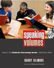 Cover of: Speaking Volumes: How to Get Students Discussing Books--And Much More