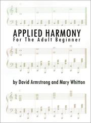 Cover of: Applied Harmony for the Adult Beginner | David Armstrong
