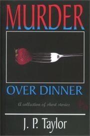 Murder over dinner, and other stories