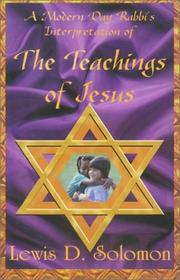 Cover of: A modern day rabbi's interpretation of the teachings of Jesus