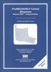 Cover of: Pro/MECHANICA Tutorial - Structure (Release 2000i-2 - Integrated Mode) | Roger Toogood
