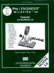 Cover of: Pro/ENGINEER Wildfire 3.0 Tutorial and MultiMedia CD | Roger Toogood