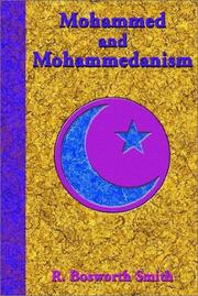 Cover of: Mohammed and Mohammedanism | R. Bosworth Smith
