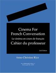 Cover of: Cinema for French conversation = | Anne-Christine Rice