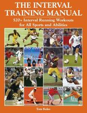 Cover of: The Interval Training Manual | Tom Kelso