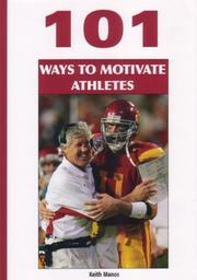 Cover of: 101 Ways to Motivate Athletes