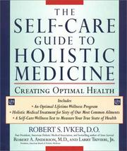 Cover of: The Self-care Guide to Holistic Medicine | Robert S. Ivker
