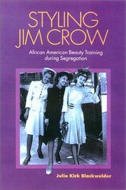 Styling Jim Crow by Julia Kirk Blackwelder