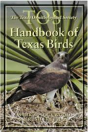 The Tos Handbook of Texas Birds (Louise Lindsey Merrick Natural Environment Series)