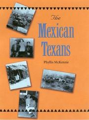Cover of: The Mexican Texans | Phyllis McKenzie