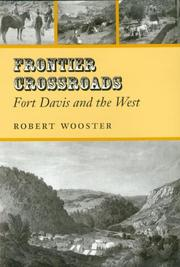 Cover of: Frontier crossroads: Fort Davis and the West