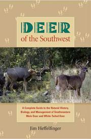 Cover of: Deer of the Southwest | Jim Heffelfinger