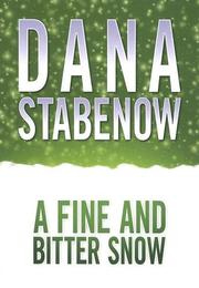Cover of: A fine and bitter snow | Dana Stabenow