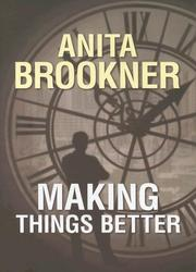 Cover of: Making things better: a novel