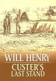 Cover of: Custer's last stand: the story of the Battle of the Little Big Horn