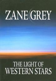 The light of western stars by Zane Grey