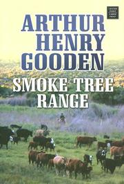 Cover of: Smoke Tree Range | Arthur Henry Gooden
