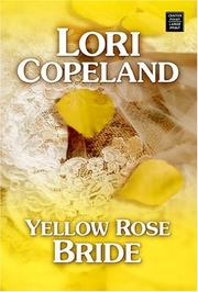 Cover of: Yellow Rose Bride | Lori Copeland