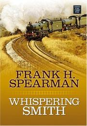 Cover of: Whispering Smith | Frank H. Spearman