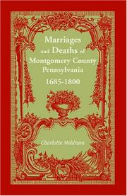 Cover of: Marriages and deaths of Montgomery County, Pennsylvania, 1685-1800