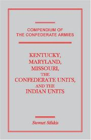 Compendium of the Confederate Armies by Stewart Sifakis