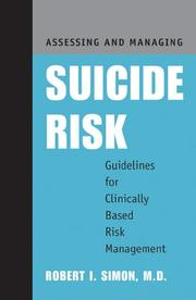Cover of: Assessing and Managing Suicide Risk