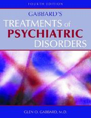 Cover of: Gabbard's Treatments of Psychiatric Disorders, Fourth Edition (Treatments of Psychiatric Disorders)