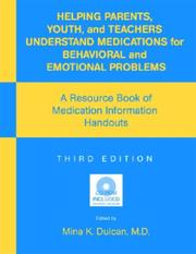 Cover of: Helping Parents, Youth, and Teachers Understand Medications for Behavioral and Emotional Problems | Mina K. Dulcan