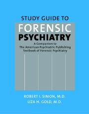 Study Guide to Forensic Psychiatry: A Companion to the American Psychiatric Publishing Textbook of Forensic Psychiatry