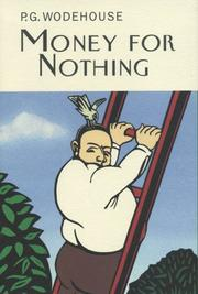 Cover of: Money for Nothing | P. G. Wodehouse