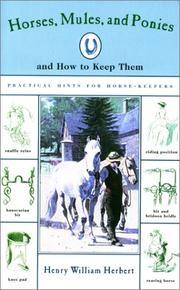 Cover of: Horses, mules, and ponies, and how to keep them