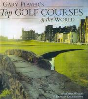 Cover of: Gary Player's Top Golf Courses of the World:
