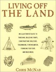Cover of: Living Off the Land | Christopher McNab