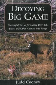 Cover of: Decoying big game