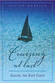 Cover of: Cruising At Last: Sailing the East Coast