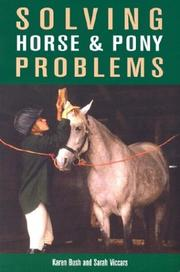 Cover of: Solving Horse & Pony Problems | Karen Bush, Sarah Viccars