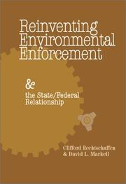 Cover of: Reinventing environmental enforcement and the state/federal relationship | Clifford Rechtschaffen