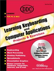 Cover of: Learning Keyboarding and Computer Applications Projects and Exercises