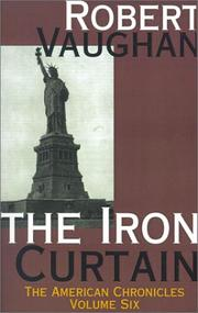 Cover of: The Iron Curtain (The American Chronices, Vol 6) | Robert Vaughan