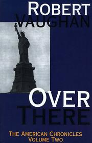 Over There (American Chronicles) by Robert Vaughan