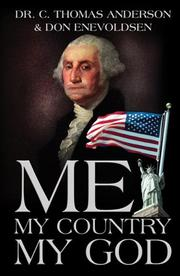 Cover of: Me, My Country, My God | C. Thomas Anderson