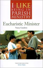 Cover of: Eucharistic Minister (I Like Being in Parish Ministry) | Nancy Gaudette