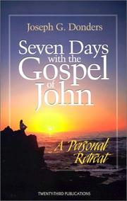 Cover of: Seven Days with the Gospel of John | Joseph G. Donders