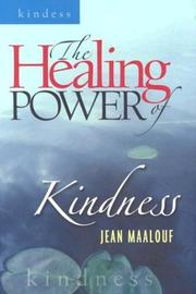 Cover of: The Healing Power of Kindness (Healing Power)