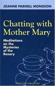 Cover of: Chatting with Mother Mary | Joanne Parnell Mongeon
