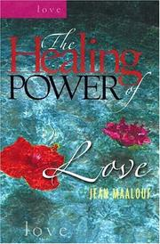 Cover of: The Healing Power of Love (Healing Power)