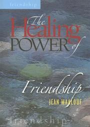 Cover of: The Healing Power of Friendship