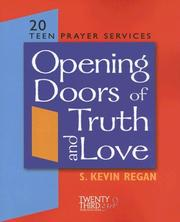 Cover of: Opening the Doors to Truth and Love | S. Kevin Regan